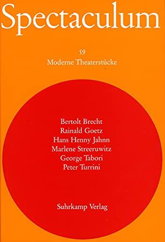 Spectaculum. Sechs moderne Theaterstücke: Bertolt Brecht: Der