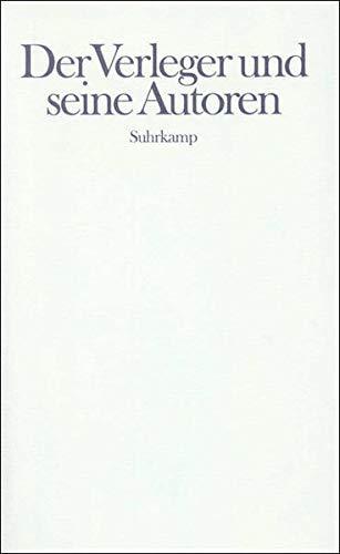 Der Verleger und seine Autoren: N