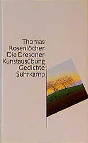 Die Dresdner Kunstausübung : Gedichte