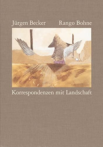 9783518408018: Korrespondenzen mit Landschaft: Collagen von Rango Bohne. Gedichte von Jürgen Becker