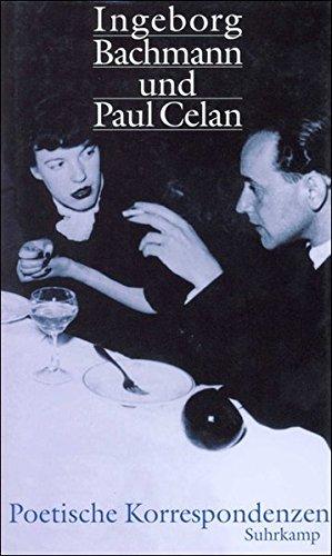 9783518408537: Ingeborg Bachmann und Paul Celan: Poetische Korrespondenzen : vierzehn Beitrage (German Edition)
