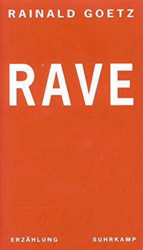 9783518409541: Rave: [Erzählung] (Heute morgen) (German Edition)