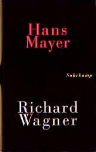 Richard Wagner - Mayer, Hans & Hofer, Wolfgang (Herausgegeben von)