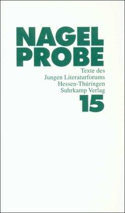 Nagelprobe 15: Texte des Jungen Literaturforums Hessen-Thüringen