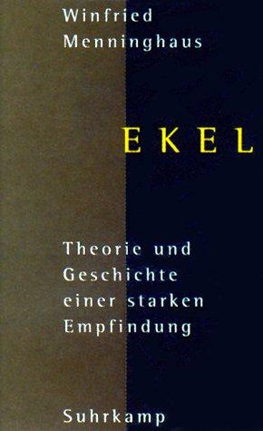 Ekel Theorie Und Geschichte Von Winfried Menninghaus