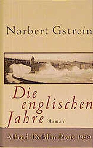 9783518410639: Die englischen Jahre: Roman (German Edition)