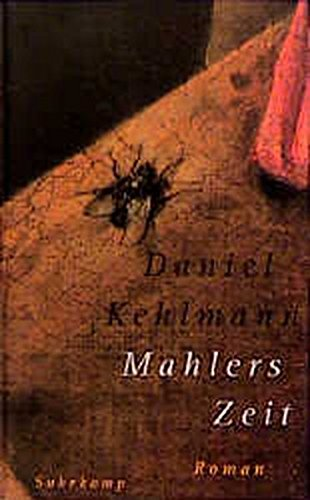9783518410783: Mahlers Zeit: Roman (German Edition)