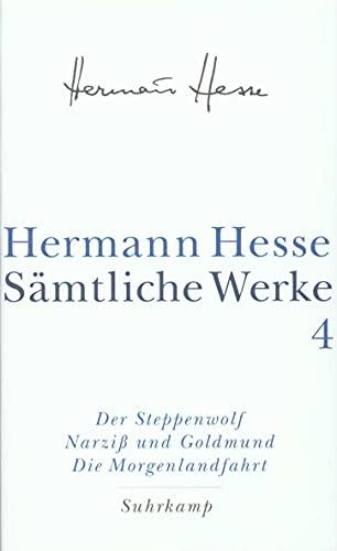 9783518411049: Der Steppenwolf. Narziß und Goldmund. Die Morgenlandfahrt: Bd. 4