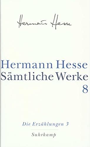 Die Erzählungen 3: Hermann Hesse