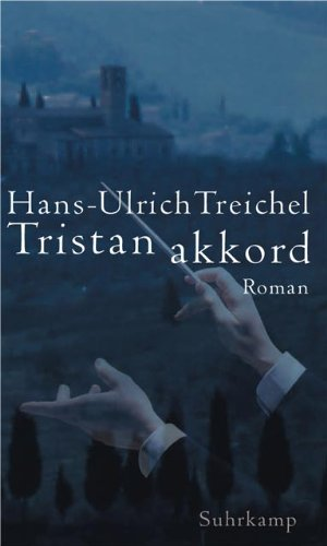 9783518411278: Tristanakkord: Roman (German Edition)