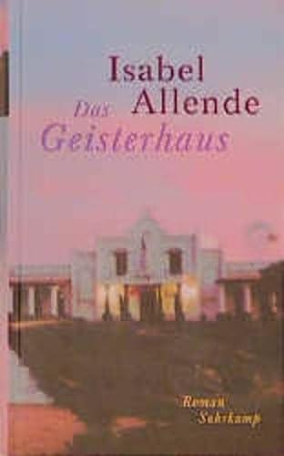 Das Geisterhaus: Isabel. Allende