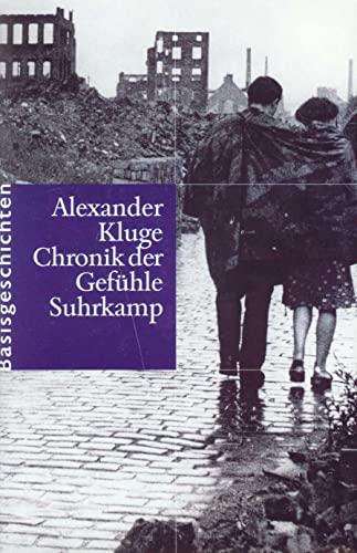 Chronik der Gefühle: Alexander Kluge