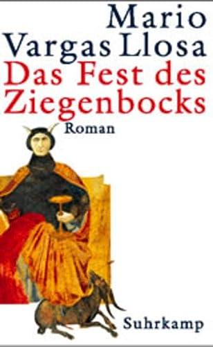 Das Fest des Ziegenbocks. Roman.: VARGAS LLOSA, M.,