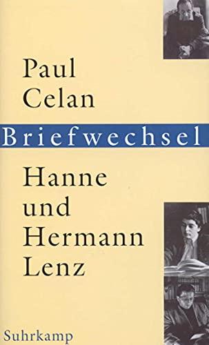 9783518412725: Paul Celan, Hanne und Hermann Lenz: Briefwechsel : mit drei Briefen von Gisele Celan-Lestrange (German Edition)