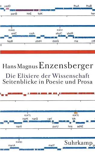 9783518413135: Die Elixiere der Wissenschaft: Seitenblicke in Poesie und Prosa