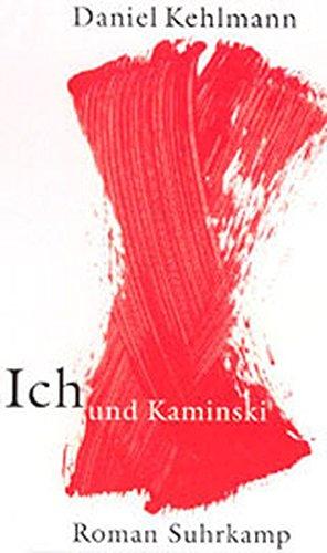 9783518413951: Ich Und Kaminski: Roman