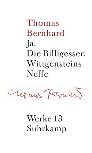 9783518415139: Werke 13. Erzählungen 3: Ja. Die Billigesser. Wittgensteins Neffe: Bd. 13