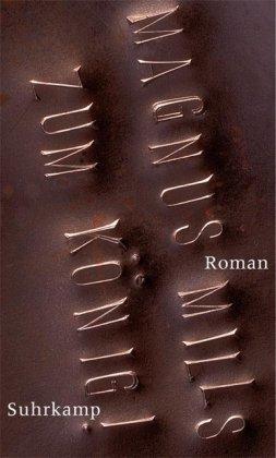 9783518416525: Zum König!: Roman