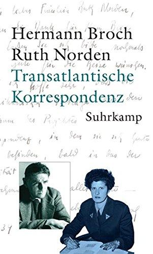 transatlantische korrespondenz 1934 - 1938 und 1945: broch, hermann /