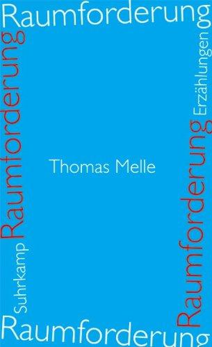 Raumforderung: Erzählungen: Melle, Thomas