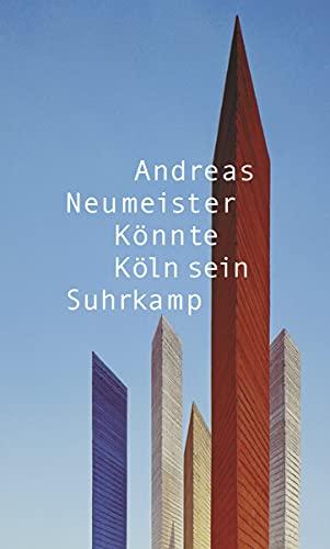 9783518419199: Könnte Köln sein: Städte. Baustellen