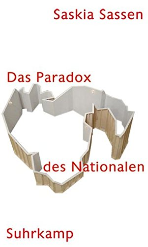 9783518419373: Das Paradox des Nationalen: Territorium, Autorität und Rechte im globalen Zeitalter