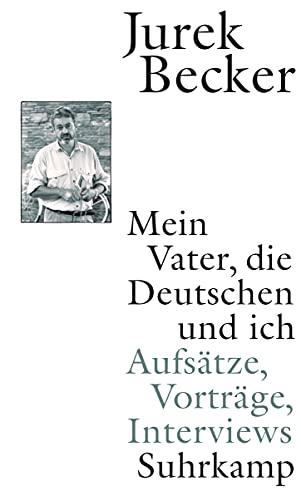 9783518419465: Mein Vater, die Deutschen und ich