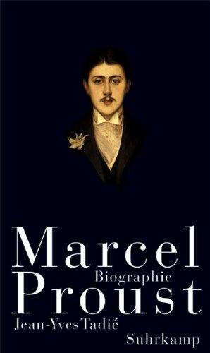 Marcel Proust: Jean-Yves Tadié