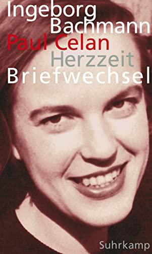 Herzzeit : Ingeborg Bachmann - Paul Celan,: Bachmann, Ingeborg (Mitwirkender),