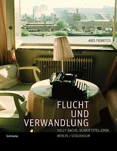 Flucht und Verwandlung Nelly Sachs, Schriftstellerin, Berlin/Stockholm. Ein Katalogbuch von Aris Fioretos. Mit etwa 400 Bildern. - Fioretos, Aris