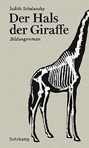9783518421772: Der Hals der Giraffe