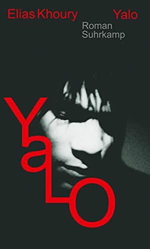 Yalo : Roman. Aus dem Arab. von: Khoury, Elias: