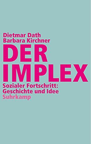 9783518422649: Der Implex
