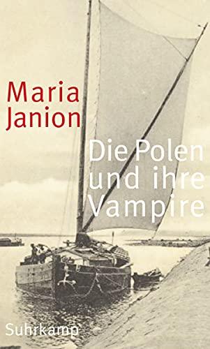 Die Polen und ihre Vampire: Studien zur Kritik der Phantasmen [Ju.