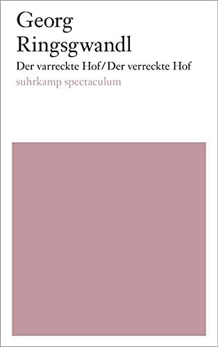 9783518425084: Der varreckte Hof/Der verreckte Hof: Eine Stubenoper. Texte und Notenmaterial