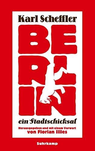 9783518425114: Berlin - ein Stadtschicksal