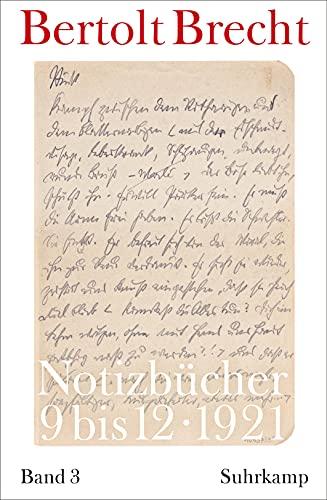 Notizbücher Band 3: 1921 - Brecht, Bertolt, Martin Kölbel und Peter Villwock