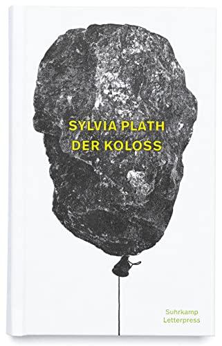 Der Koloss (Hardback): Sylvia Plath