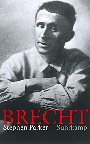 Bertolt Brecht: Stephen Parker