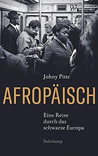 9783518429419: Afropäisch: Eine Reise durch das schwarze Europa