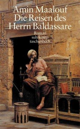 9783518455319: Die Reisen des Herrn Baldassare
