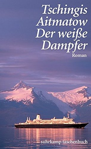 9783518456101: Der weiße Dampfer.