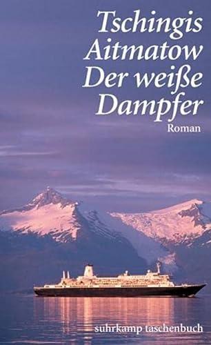 9783518456101: Der weiße Dampfer : Roman