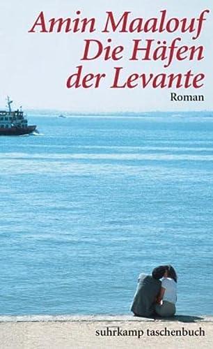9783518456149: Die Häfen der Levante