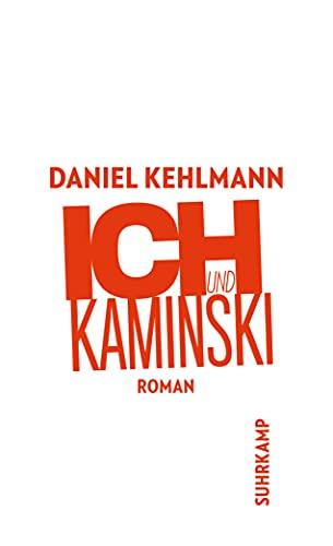 9783518456538: Ich und Kaminski