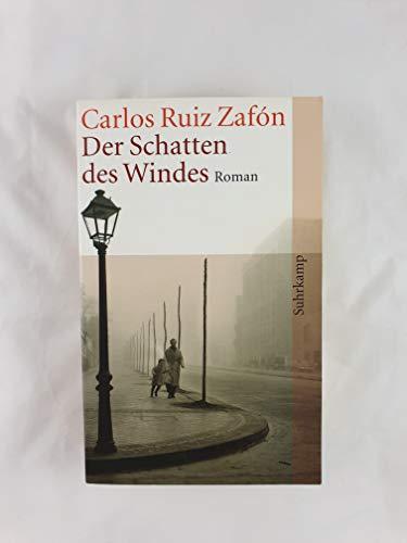 Schatten des Windes, Der. Aus dem Spanischen: Ruiz Zafón, Carlos