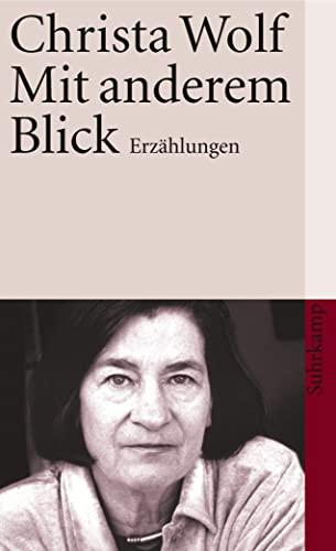 Suhrk.TB.3827 Wolf.Mit anderem Blick Erzählungen - Wolf, Christa
