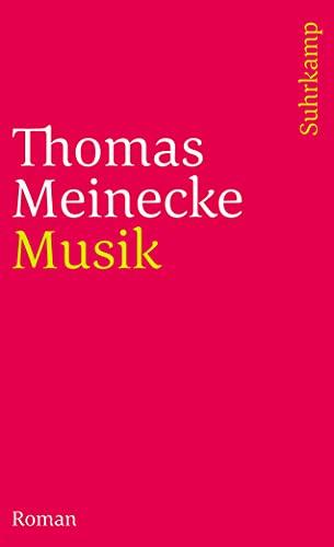 9783518458587: Musik: Roman