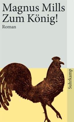 9783518458655: Zum König!: Roman