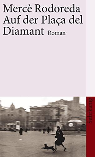 9783518458785: Auf der Plaça del Diamant